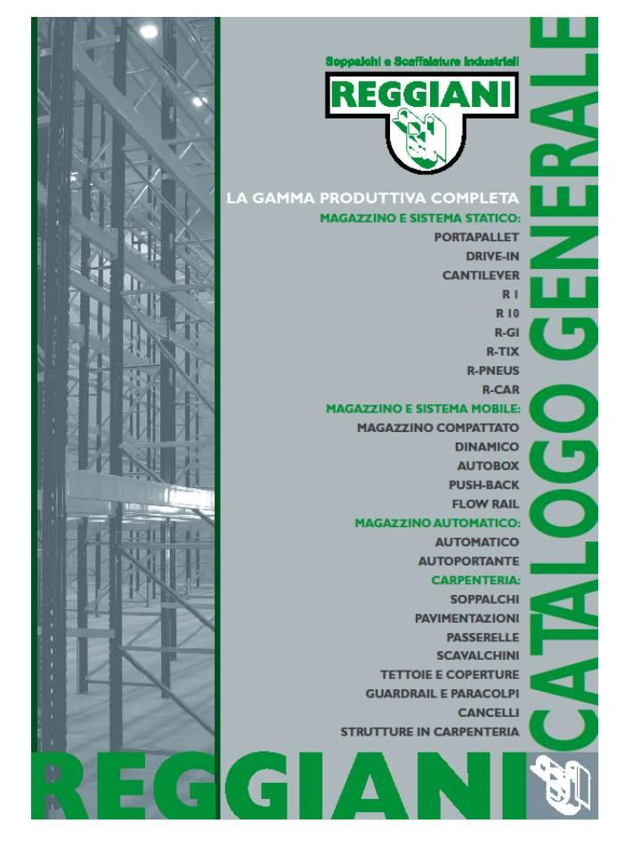 Reggiani Scaffalature Metalliche.Catalogo Generale Reggiani Scaffalature
